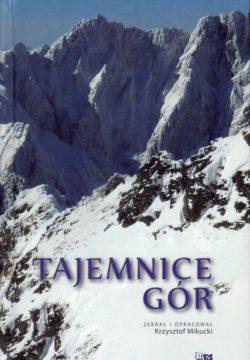 Tajemnice-gor-Krzysztof-Mikucki