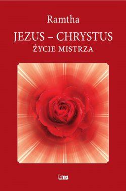 Okładka książki Jezus - Chrystus. Życie Mistrza