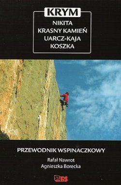 Przewodnik wspinaczkowy po Krymie, Nikita, Krasny Kamień, Uarcz-Kaja, Koszka