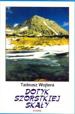 Okładka-Dotyk szorstkiej skały-Tadeusz Wojtera-Literatura górska na Świecie-książki górskie