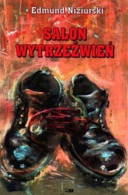Edmund Niziurski: Salon wytrzeźwień