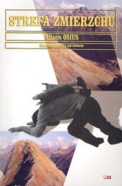 Okładka-Strefa zmierzchu-Alison Osius-Literatura Górska na Świecie-książki górskie
