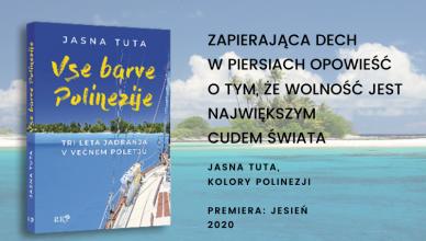 Jasna Tuta: wszystkie kolory Polinezji, zapowiedź polskiej premiery