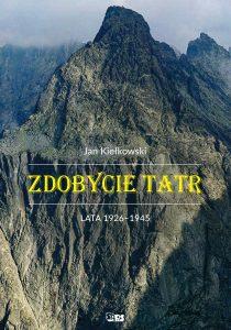 Okładka-Zdobycie Tatr tom III-Jan Kiełkowski-książki górskie