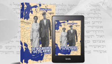Premiera książki: Gerszon Majteles, Od Wolbromia do Tel Awiwu, druk i ebook